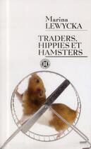 Couverture du livre « Traders, hippies et hamsters » de Marina Lewycka aux éditions Des Deux Terres