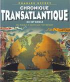Couverture du livre « Chroniques transatlantiques » de Charles Offrey aux éditions Maitres Du Vent