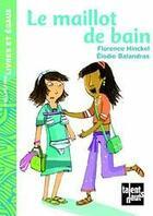 Couverture du livre « Le maillot de bain » de Hinckel/Balandras aux éditions Talents Hauts