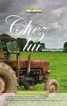 Couverture du livre « Chez lui » de Rene Raguenes aux éditions Doc.editions