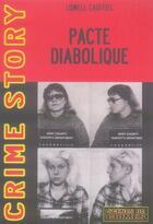 Couverture du livre « Le pacte diabolique » de Cauffiel L aux éditions Scenes De Crime