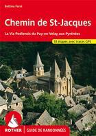 Couverture du livre « Chemin St Jacques ; 33 étapes, la Via Podiensis du Puy-en-Velay aux Pyrénées » de Bettina Frost aux éditions Rother