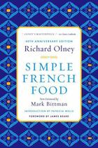 Couverture du livre « Simple French Food 40th Anniversary Edition » de Richard Olney aux éditions Houghton Mifflin Harcourt
