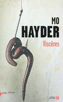 Couverture du livre « Viscères » de Mo Hayder aux éditions Presses De La Cite