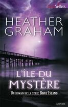 Couverture du livre « L'île du mystère » de Heather Graham aux éditions Harlequin