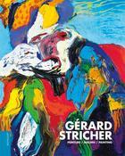 Couverture du livre « Gérard Stricher ; peinture, malerei, painting » de Christian Noorbergen et Manfred Schneckenburger aux éditions Le Livre D'art