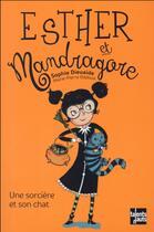 Couverture du livre « Esther et Mandragore, une sorcière et son chat » de Sophie Dieuaide et Marie-Pierre Oddoux aux éditions Talents Hauts