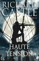 Couverture du livre « Haute tension » de Richard Castle aux éditions City