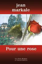 Couverture du livre « Pour une rose » de Jean Markale aux éditions Le Verger