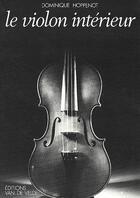 Couverture du livre « Le violon intérieur » de Dominique Hoppenot aux éditions Van De Velde