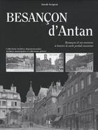 Couverture du livre « Besançon d'antan » de Sarah Sergent aux éditions Herve Chopin