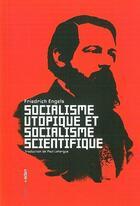 Couverture du livre « Socialisme utopique et socialisme...(vente ferme) » de Friedrich Engels aux éditions Aden Belgique