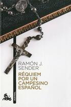 Couverture du livre « Requiem por un campesino español » de Sender Ramon Jose aux éditions Planeta
