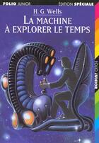Couverture du livre « La machine à explorer le temps » de Herbert George Wells aux éditions Gallimard-jeunesse
