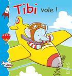 Couverture du livre « Tibi vole » de Emilie Beaumont et Dany aux éditions Fleurus