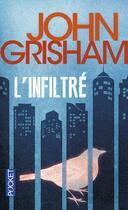 Couverture du livre « L'infiltre » de John Grisham aux éditions Pocket