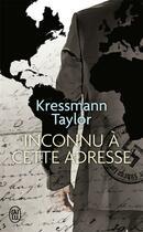 Couverture du livre « Inconnu à cette adresse » de Kathrine Kressmann Taylor aux éditions J'ai Lu