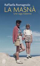 Couverture du livre « La masnà ; une saga italienne » de Raffaella Romagnolo aux éditions J'ai Lu