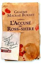 Couverture du livre « L'accusé du Ross-shire » de Graeme Macrae Burnet aux éditions Sonatine