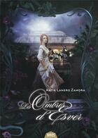 Couverture du livre « Les ombres d'esver » de Katia Lanero Zamora aux éditions Actusf