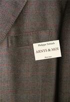 Couverture du livre « Arnys et moi » de Philippe Tretiack aux éditions Plein Jour