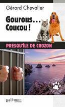 Couverture du livre « Gourous... coucou ! » de Gerard Chevalier aux éditions Palemon