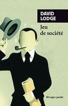 Couverture du livre « Jeu de société » de David Lodge aux éditions Rivages