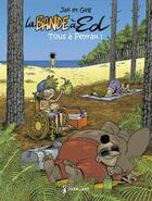 Couverture du livre « La bande à Ed T.2 ; tous à Peyrax ! » de Geg et Jak aux éditions Grrr...art