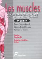 Couverture du livre « Les Muscles Bilan Et Etude Fonctionnels Anomalies Et Douleurs Posturales 4eme Edition » de Kendall aux éditions Pradel