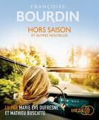 Couverture du livre « Hors saison » de Francoise Bourdin aux éditions Lizzie