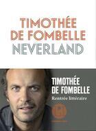 Couverture du livre « Neverland » de Timothée de Fombelle aux éditions L'iconoclaste