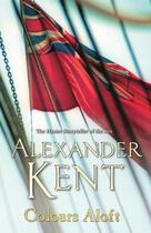 Couverture du livre « Colours Aloft! » de Alexander Kent aux éditions Random House Digital
