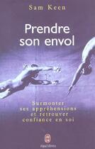 Couverture du livre « Prendre Son Envol ; Learning To Fly » de Sam Keen aux éditions J'ai Lu