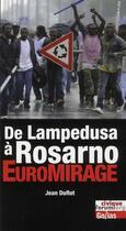 Couverture du livre « De Lampedusa à Rosarno : euromirage » de Jean Duflot aux éditions Golias