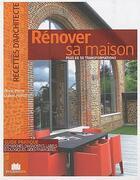 Couverture du livre « Rénover sa maison » de Marie-Pierre Dubois-Petroff aux éditions Massin