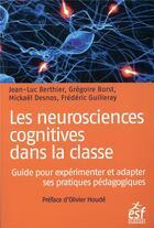 Couverture du livre « Les neurosciences cognitives dans la classe » de Collectif aux éditions Esf