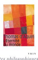 Couverture du livre « L'éternité du monde » de Thomas D'Aquin aux éditions Vrin