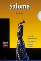 Couverture du livre « L'avant-scène opéra N.240 ; Salomé » de Richard Strauss aux éditions L'avant-scene Opera
