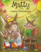 Couverture du livre « Matty et le cadeau fantastique » de Valeri Gorbachev aux éditions Mijade