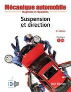 Couverture du livre « Suspension et direction ; diagnostic et réparation (2e édition) » de Erjavec Jack aux éditions Reynald Goulet