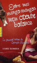 Couverture du livre « Entre mes nunga-nungas mon coeur balance ; le journal intime de Gerogia Nicolson » de Louise Rennison aux éditions Gallimard-jeunesse