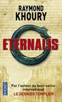 Couverture du livre « Eternalis » de Raymond Khoury aux éditions Pocket