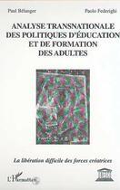 Couverture du livre « Analyse Transnationale Des Politiques D'Education Et D » de Belanger P. / Federi aux éditions Harmattan