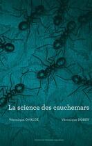 Couverture du livre « La science des cauchemars » de Veronique Ovalde et Veronique Dorey aux éditions Thierry Magnier