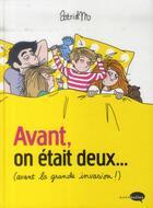 Couverture du livre « Avant, on était deux... (avant la grande invasion !) » de Astridm aux éditions Marabout
