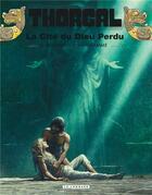 Couverture du livre « Thorgal T.12 ; la cité du dieu perdu » de Jean Van Hamme et Grzegorz Rosinski aux éditions Lombard