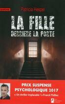 Couverture du livre « La fille derrière la porte » de Patricia Hespel aux éditions Les Nouveaux Auteurs
