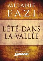 Couverture du livre « L'été dans la vallée » de Melanie Fazi aux éditions Brage