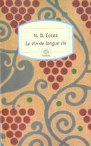 Couverture du livre « Le vin de longue vie » de N. D. Cocea aux éditions Motifs