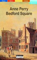 Couverture du livre « Bedford square » de Anne Perry aux éditions Editions De La Loupe